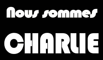 Nous sommes CHARLIE - Die Meiungs- und Pressefreiheit wird nie sterben!